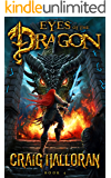 Eyes of the Dragon: Book 4 of 10 (The Chronicles of Dragon Series 2) (Tail of the Dragon)
