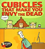 Cubicles That Make You Envy the Dead (Volume 46) (Dilbert)