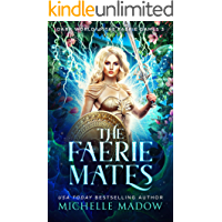 The Faerie Mates (Dark World: The Faerie Games Book 3) book cover