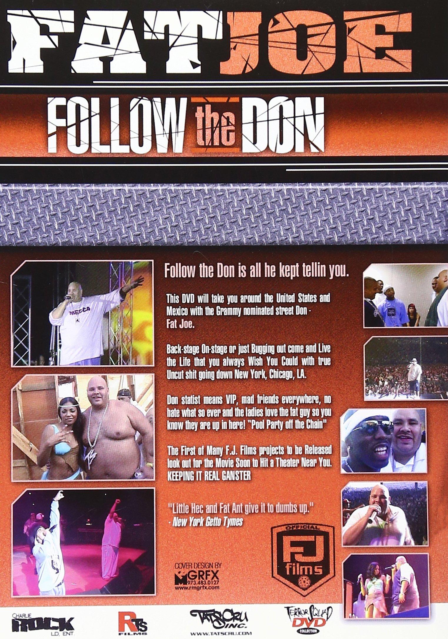 Fat Joe: Follow the Don by FJ FILMS/TRAFFI