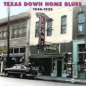 Texas Down Home Blues 1948-1952