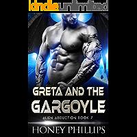 Greta and the Gargoyle: A SciFi Alien Romance (Alien Abduction Book 7)