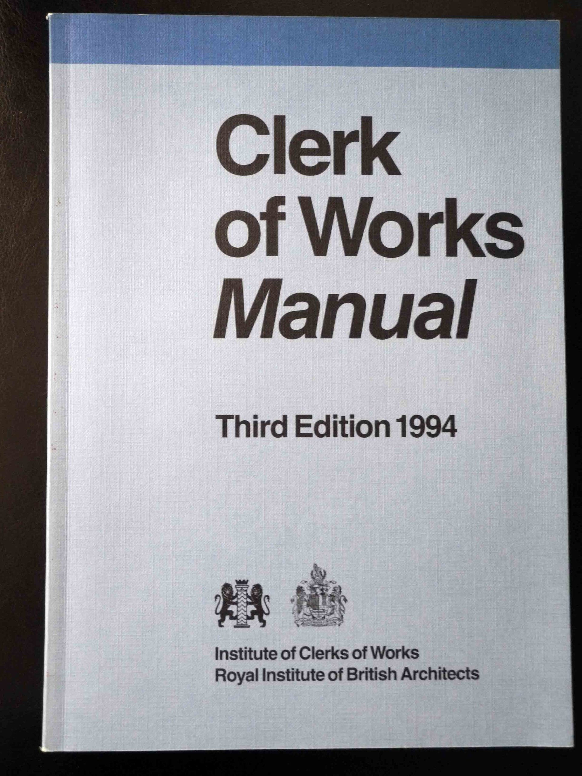 Clerk of Works Manual 1994 Paperback – January 31, 1994