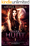 Dark Hunt: Division 4: The Berkano Vampire Collection