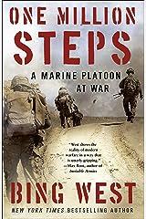 One Million Steps: A Marine Platoon at War Kindle Edition
