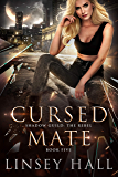 Cursed Mate (Shadow Guild: The Rebel Book 5)