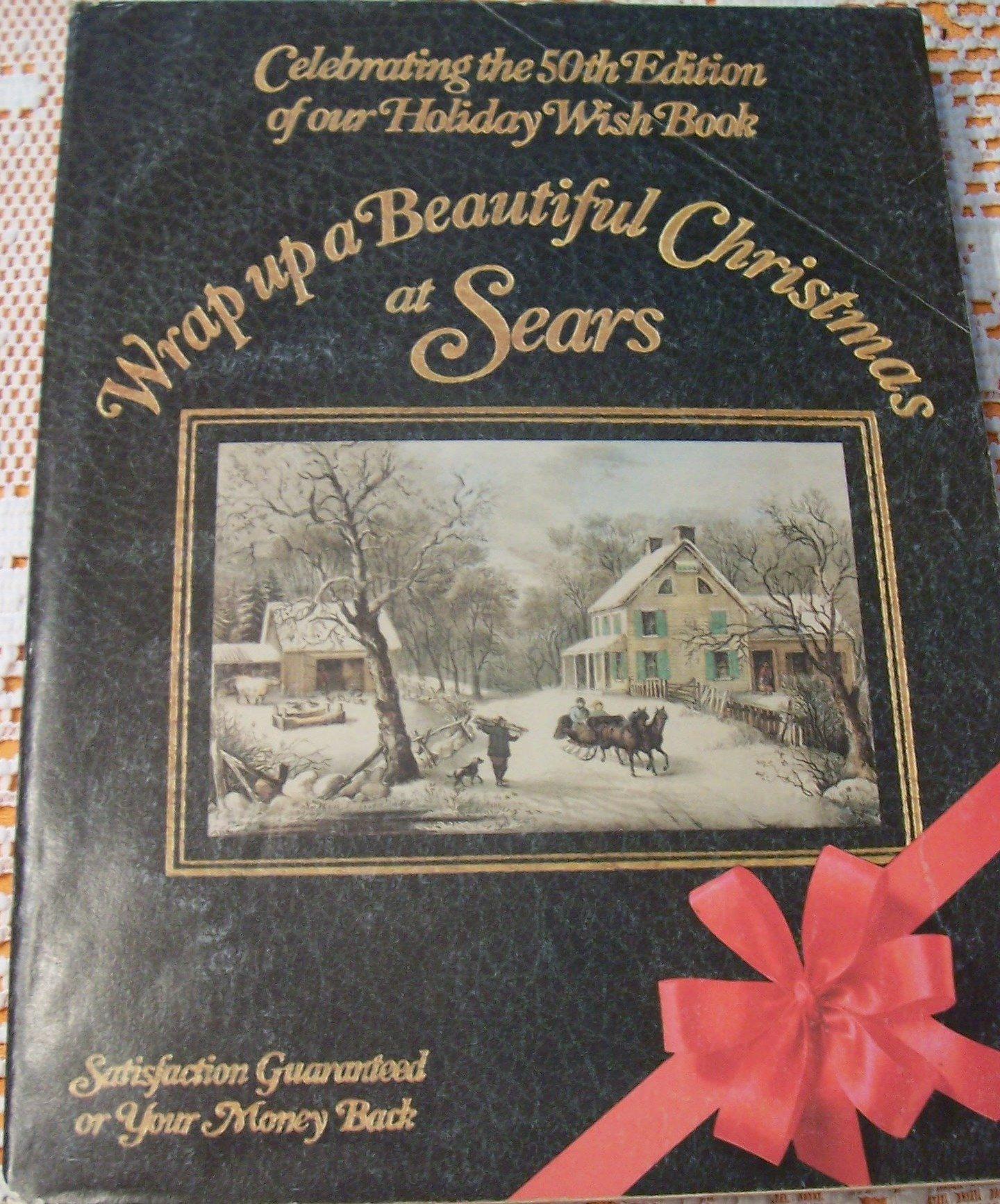 Sears Christmas Catalog.Sears Christmas Catalog 50th Anniversary Wish Books 1982
