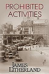 Prohibited Activities (Watchbearers Book 4) Kindle Edition