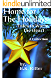 Home for the Holidays- Tales to Warm the Heart