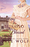 Betrayed & Blessed: The Viscount's Shrewd Wife (Love's Second Chance Series Book 6) (English Edition)
