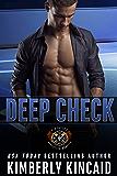 Deep Check: A Bad-Boy Second Chance Romance (Station Seventeen Book 5)