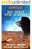 Ike Shot the Sheriff: Assignment Darklanding Book 02