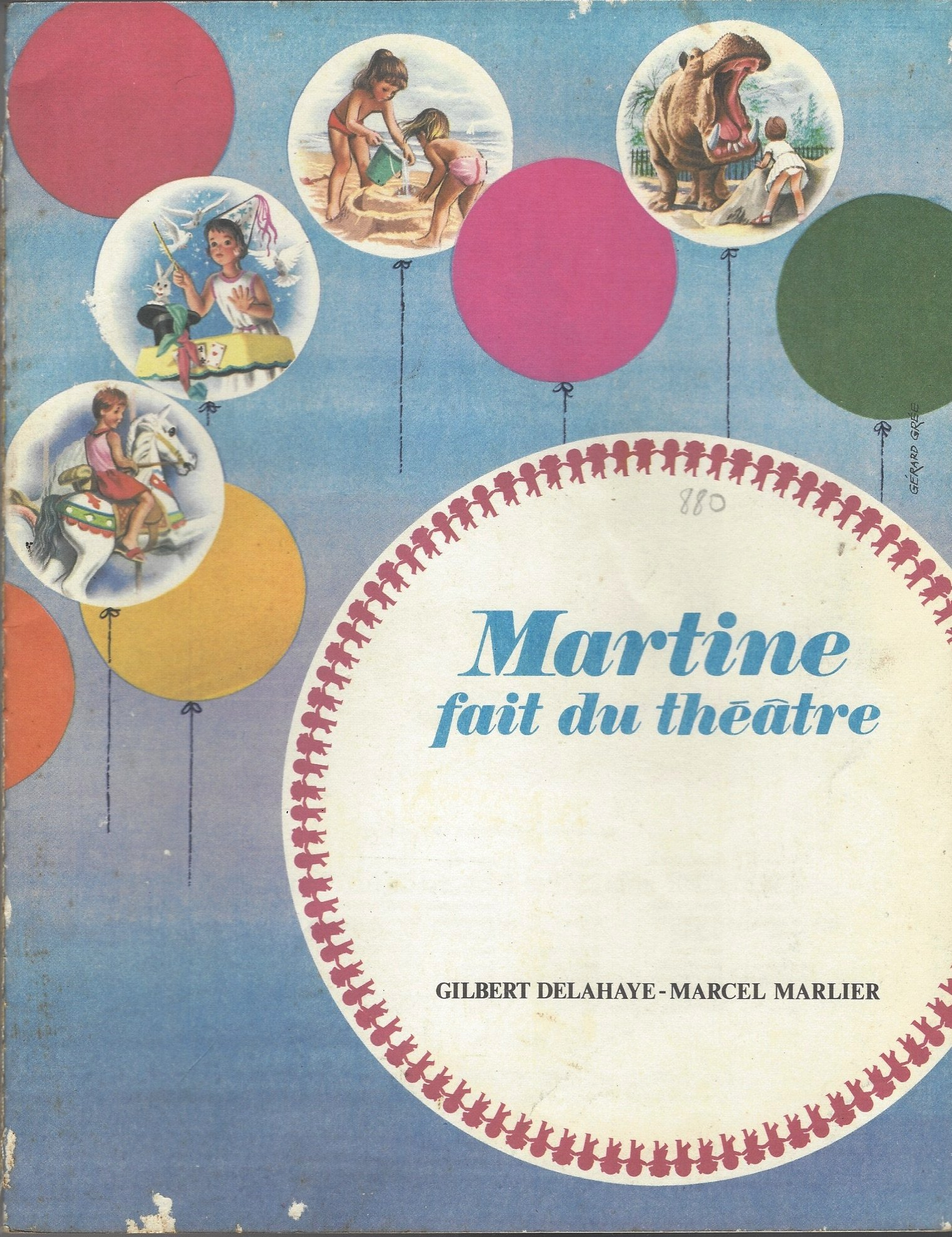 Martine Fait Du Theatre Gilbert Delahaye Marcel Marlier