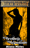 The Brothels of Brimstone (Delilah Devilshot Book 2)