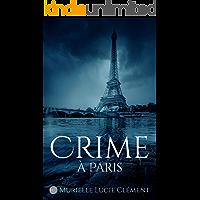 Crime à Paris (French Edition)