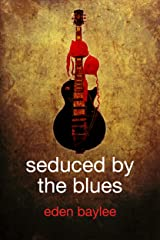 Seduced by the Blues Kindle Edition
