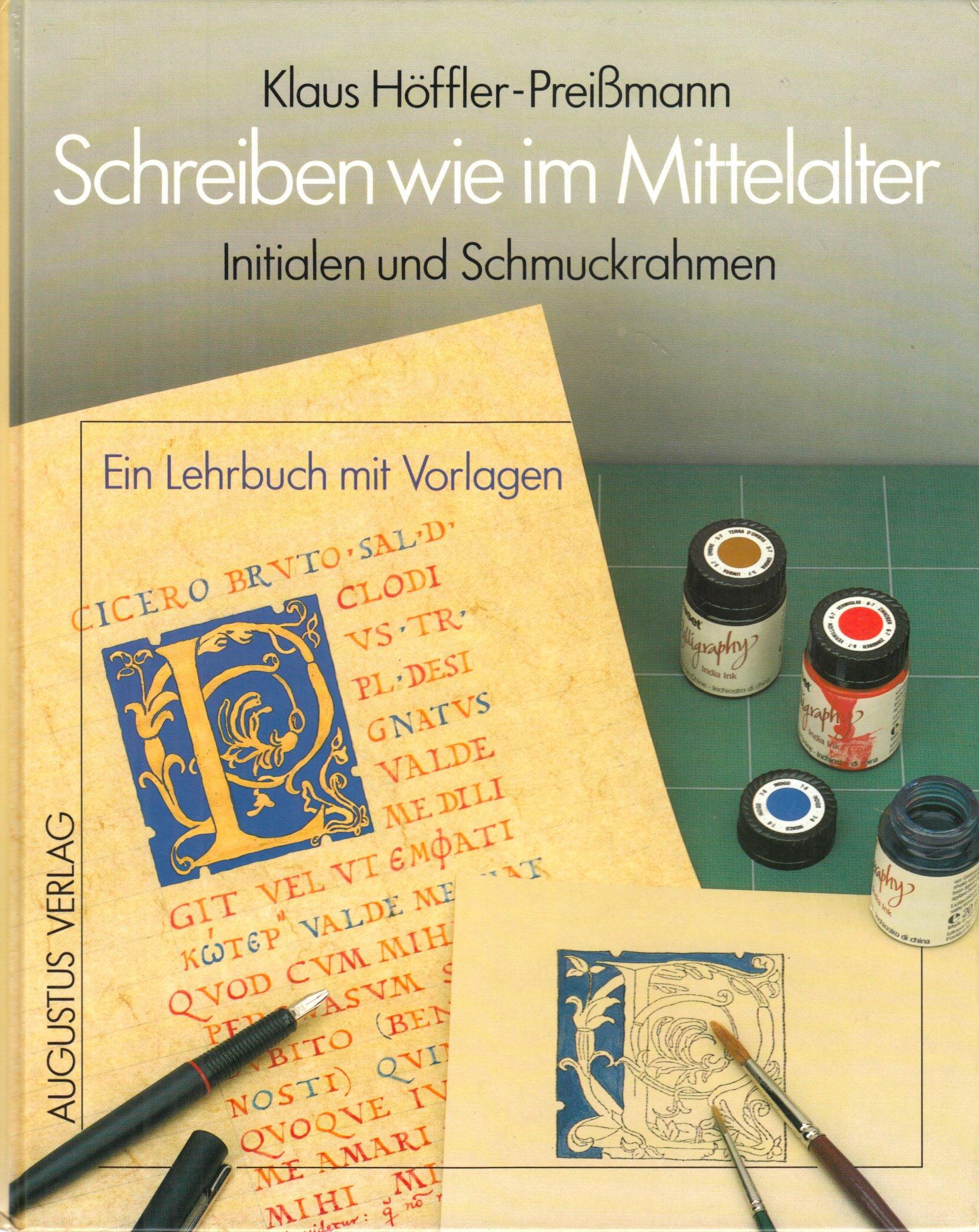 schreiben-wie-im-mittelalter-initialen-und-schmuckrahmen-ein-lehrbuch-mit-vorlagen