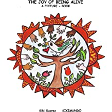 The Joy Of Being Alive (A Fascinating World Book 1) Dec 21, 2014