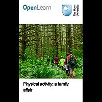 Physical activity: a family affair