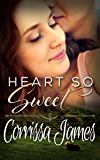 Heart So Sweet: Book 3 in the Great Plains Romance Series