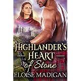 Highlander's Heart of Stone: A Steamy Scottish Historical Romance Novel