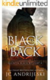 Black Is Back: A Quentin Black Paranormal Mystery (Quentin Black Mystery Book 4)
