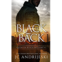 Black Is Back: A Quentin Black Paranormal Mystery (Quentin Black Mystery Book 4) (English Edition)