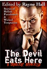 The Devil Eats Here (Multi-Author Short Story Collection) Kindle Edition