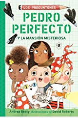 Pedro Perfecto y la mansión misteriosa (Spanish Edition) Kindle Edition