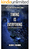 Timing Is Everything: The Gulfport Mystery Series