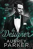 The Designer (Trillionaire Boys' Club Book 8)