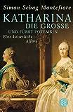 Katharina die Große und Fürst Potemkin: Eine kaiserliche Affäre