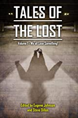 Tales of the Lost Volume 1: We all Lose Something (Things in the Well Book 42) Kindle Edition