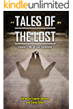 Tales of the Lost Volume 1: We all Lose Something! (Things in the Well Book 42)