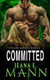 Committed: A Novella (Felony Romance Book 6)