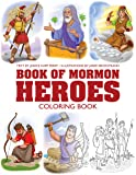 My Book of Mormon Heroes Coloring Book