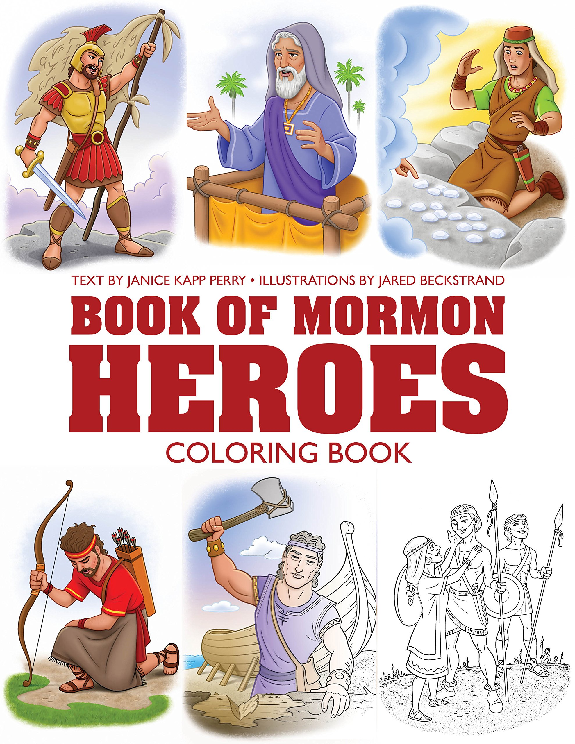 My Book Of Mormon Heroes Coloring Book Janice Kapp Perry And Jared Beckstrand 9781524402679 Amazon Com Books