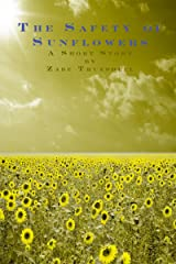 The Safety of Sunflowers Kindle Edition