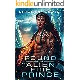 Found By The Alien Fire Prince: A SciFi Alien Romance (Lost In The Stars)
