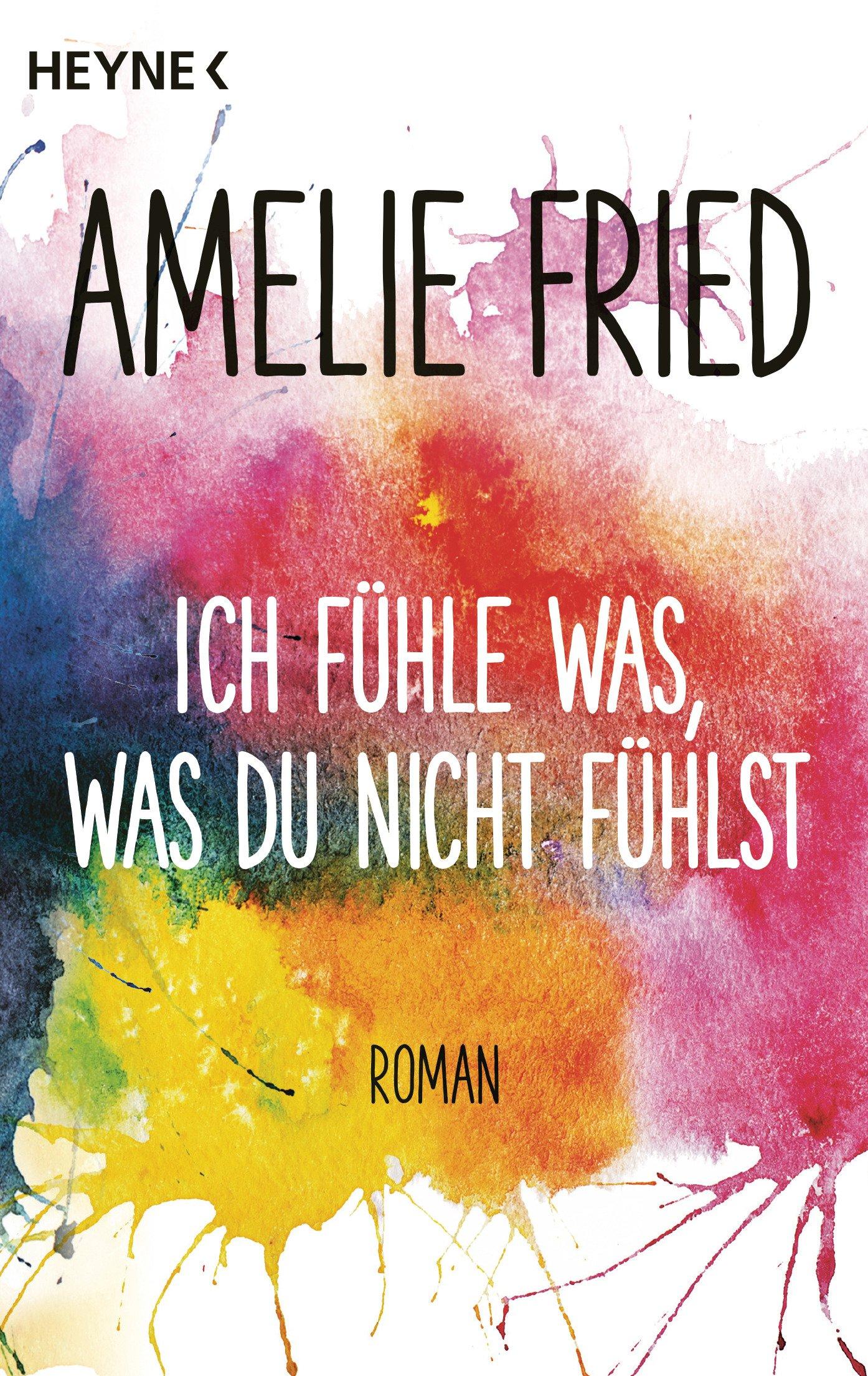 Ich fühle was, was du nicht fühlst: Roman