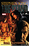 Stephen King's The Stand Vol. 3: Soul Survivors (Stand (Marvel))