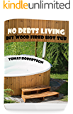 No Debts Living: DIY Wood Fired Hot Tub