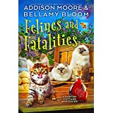 Felines and Fatalities: Cozy Mystery (Country Cottage Mysteries Book 6)
