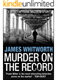 Murder on the Record (A Detective Frank Miller Mystery Book 5)