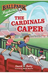 Ballpark Mysteries #14: The Cardinals Caper Kindle Edition