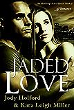 Jaded Love (Mending Hearts Series Book 2)