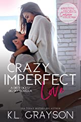 Crazy Imperfect Love: A Dirty Dicks/Big Sky Novella (Kristen Proby Crossover Collection Book 3) Kindle Edition