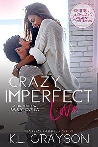 Crazy Imperfect Love: A Dirty Dicks/Big Sky Novella