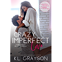 Crazy Imperfect Love: A Dirty Dicks/Big Sky Novella (Kristen Proby Crossover Collection Book 3) (English Edition)