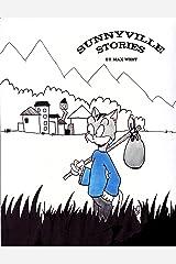 Sunnyville Stories Volume 1 Paperback